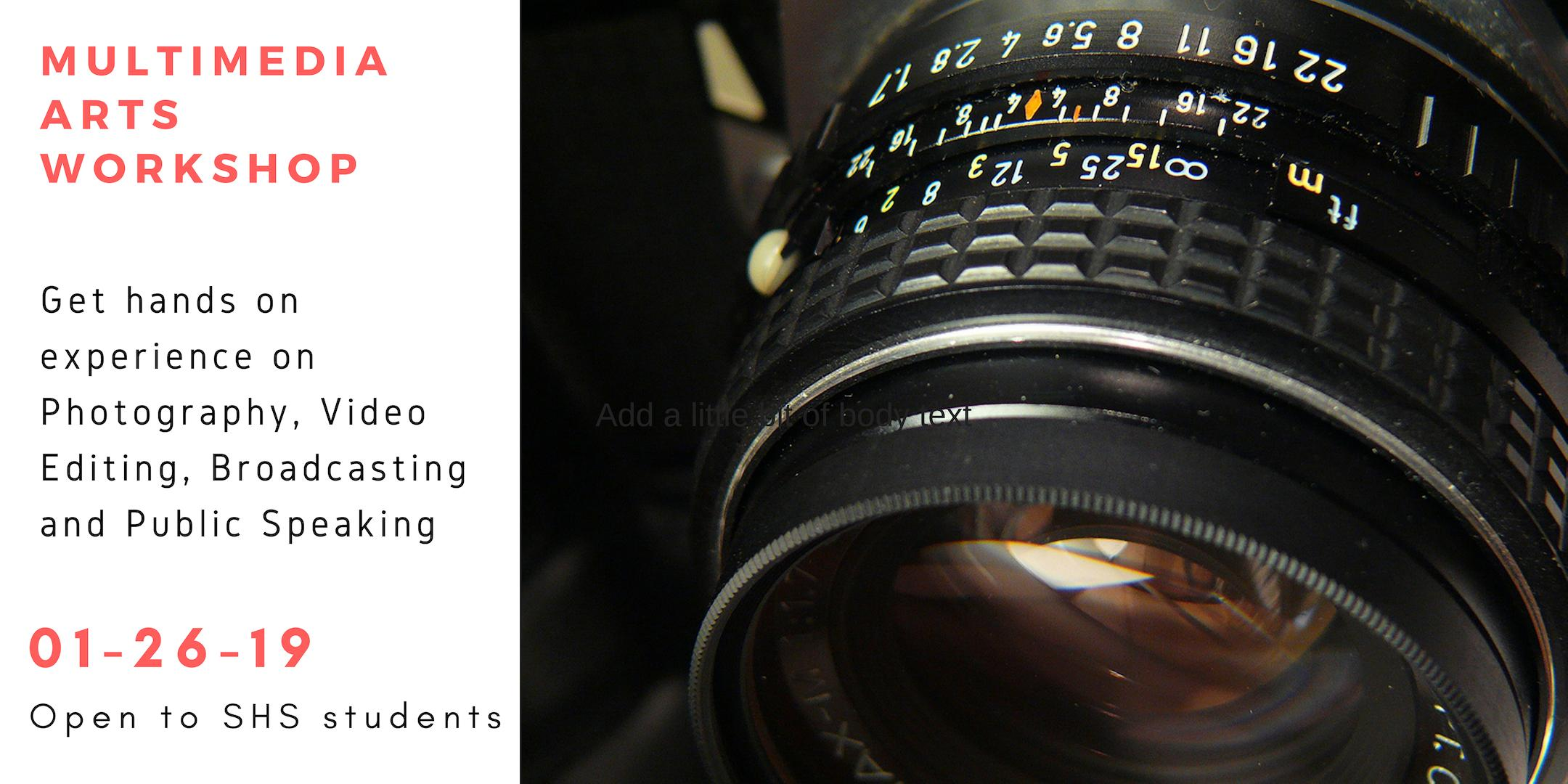 Multimedia Arts Workshop on Photography, Video Editing, and more
