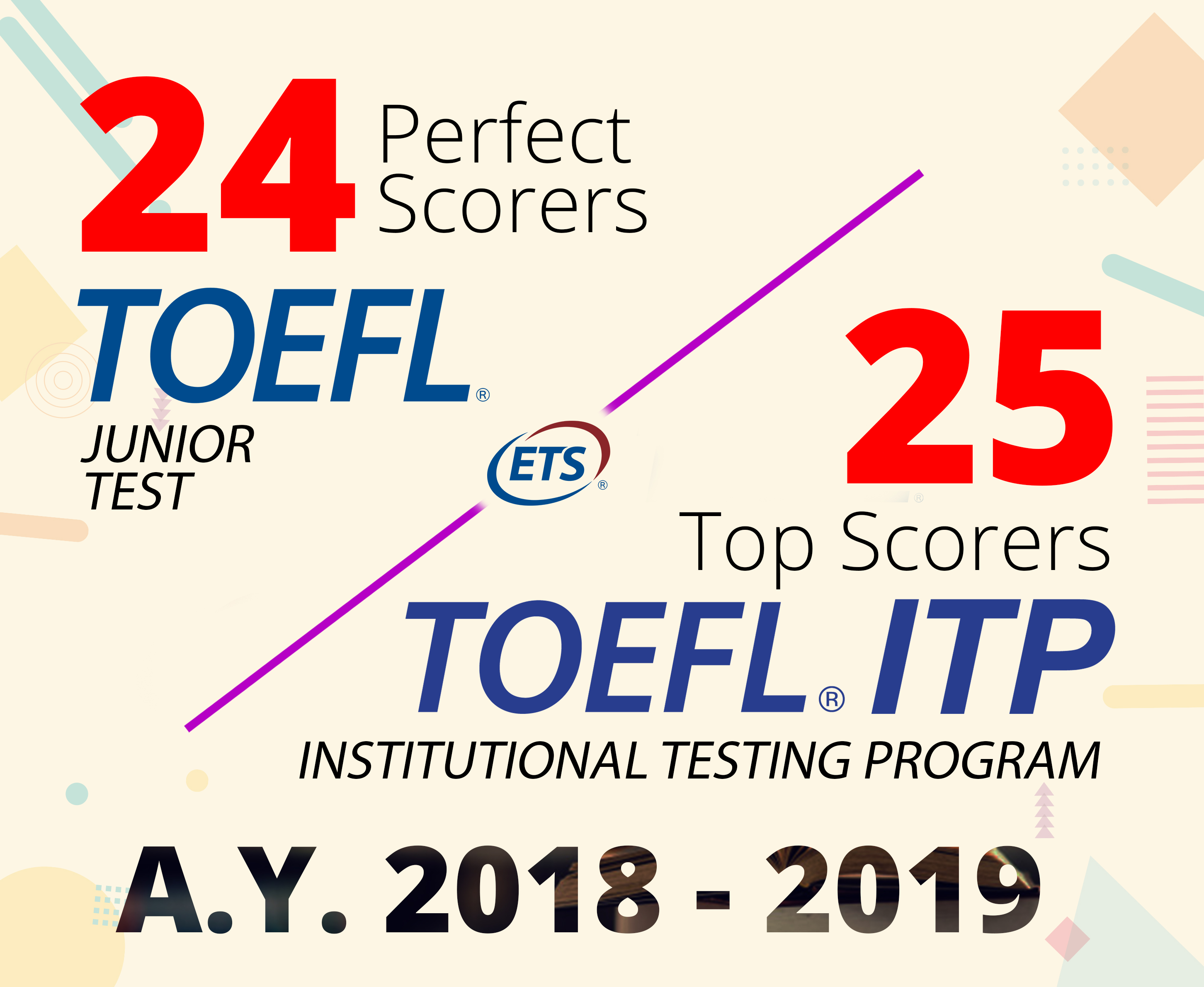 PERFECT and TOP Scorers at TOEFL A.Y. 2018 – 2019
